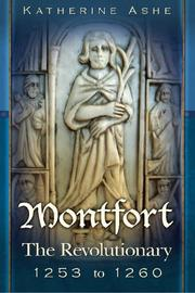 MONTFORT by Katherine Ashe