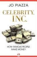 CELEBRITY, INC. by Jo Piazza