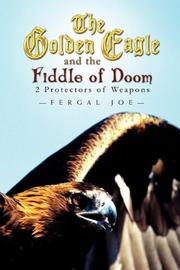 The Golden Eagle and the Fiddle of Doom by Fergal Joe