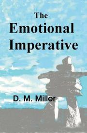 THE EMOTIONAL IMPERATIVE by D.M. Miller