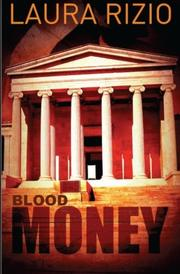 BLOOD MONEY by Laura M. Rizio