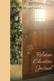 RELATION EDUCATION JOURNAL by Maggie Lane