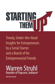 STARTING THEM UP by Warren Struhl