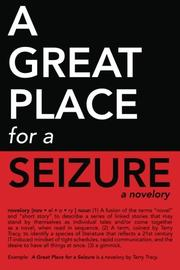 Cover art for A GREAT PLACE FOR A SEIZURE