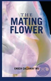 THE MATING FLOWER by Enoch Callaway