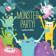 MONSTER PARTY! by Annie Bach