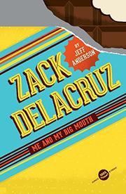ZACK DELACRUZ by Jeff Anderson