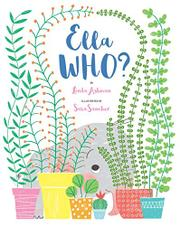 ELLA WHO? by Linda Ashman