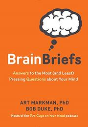 BRAIN BRIEFS by Art Markman