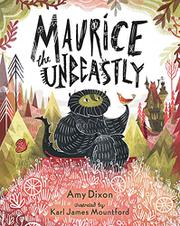 MAURICE THE UNBEASTLY by Amy Dixon