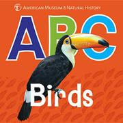 ABC BIRDS by American Museum of Natural History