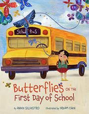 BUTTERFLIES ON THE FIRST DAY OF SCHOOL by Annie Silvestro