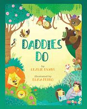 DADDIES DO by Lezlie Evans