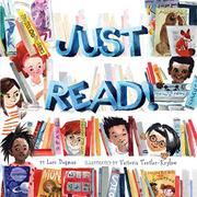 JUST READ! by Lori Degman