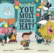 YOU MUST BRING A HAT! by Simon Philip