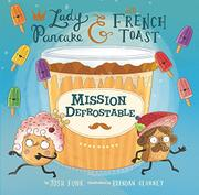 MISSION DEFROSTABLE by Josh Funk
