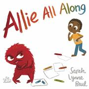 ALLIE ALL ALONG by Sarah Lynne Reul