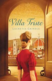 VILLA TRISTE by Lucretia Grindle
