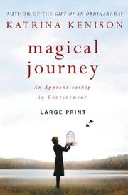 MAGICAL JOURNEY by Katrina  Kenison
