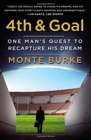 4TH  AND GOAL by Monte Burke