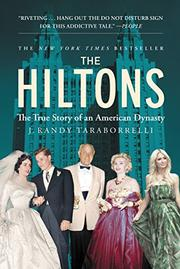 THE HILTONS by J. Randy Taraborrelli