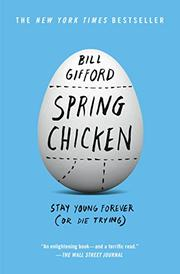 SPRING CHICKEN by Bill Gifford