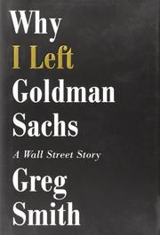 Book Cover for WHY I LEFT GOLDMAN SACHS