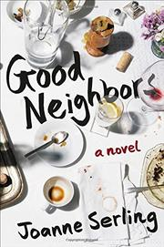 GOOD NEIGHBORS by Joanne Serling