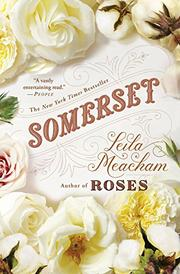 SOMERSET by Leila Meacham