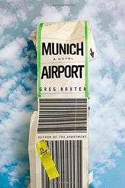 MUNICH AIRPORT by Greg Baxter