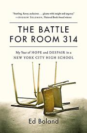 THE BATTLE FOR ROOM 314 by Ed Boland