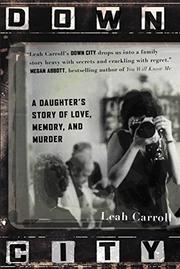 DOWN CITY by Leah Carroll