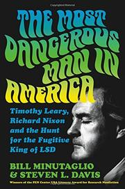THE MOST DANGEROUS MAN IN AMERICA by Bill Minutaglio