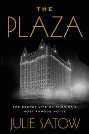 THE PLAZA by Julie Satow