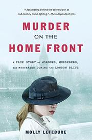 MURDER ON THE HOME FRONT by Molly Lefebure