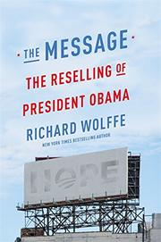 THE MESSAGE by Richard Wolffe