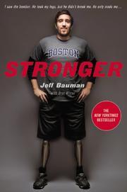 STRONGER by Jeff Bauman