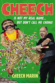 CHEECH IS NOT MY REAL NAME by Cheech Marin