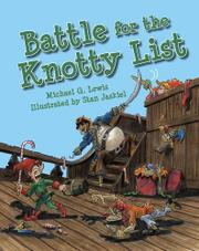 BATTLE FOR <i>THE KNOTTY LIST</i> by Michael G. Lewis