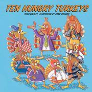 TEN HUNGRY TURKEYS by Tilda Balsley