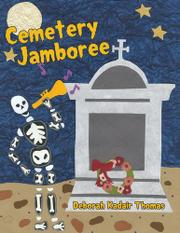 CEMETERY JAMBOREE by Deborah Kadair Thomas