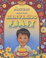 ARTURO AND THE BIENVENIDO FEAST by Anne Broyles