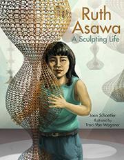 RUTH ASAWA by Joan Schoettler