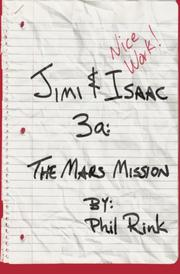 JIMI & ISAAC 3A: THE MARS MISSION by Phil Rink