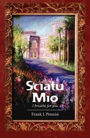 SCIATU MIO by Frank Pennisi