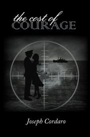 THE COST OF COURAGE by Joseph Cordaro