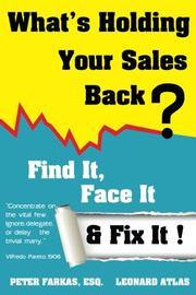 WHAT'S HOLDING YOUR SALES BACK? by Peter Farkas