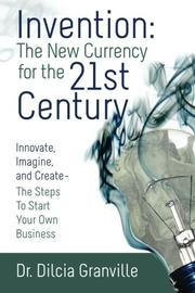 Book Cover for INVENTION: THE NEW CURRENCY FOR THE 21ST CENTURY