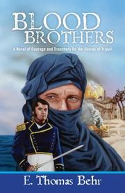 BLOOD BROTHERS by E. Thomas Behr