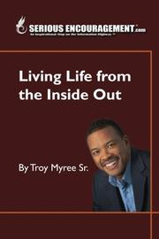 Book Cover for SERIOUSENCOURAGEMENT.COM~LIVING LIFE FROM THE INSIDE OUT